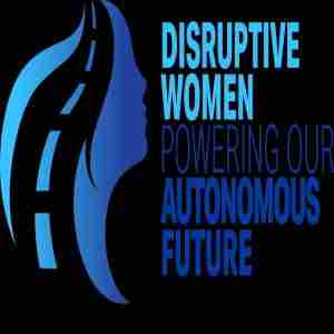 Disruptive Women Powering Our Autonomous Future in Dearing on 25 Mar