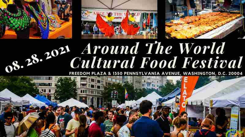 Around The World, Cultural Food Festival in Washington on 28 Aug