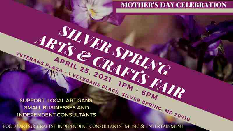 Silver Spring Mother's day Arts & Crafts Fair in Silver Spring on 25 Apr
