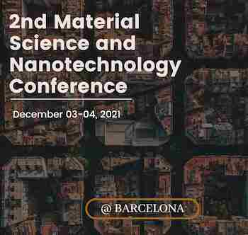 2nd Materials Science and Nanotechnology Conference in Barcelona on 3 Dec