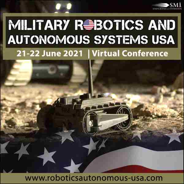 Military Robotics and Autonomous Systems USA in Arlington on 21 Jun