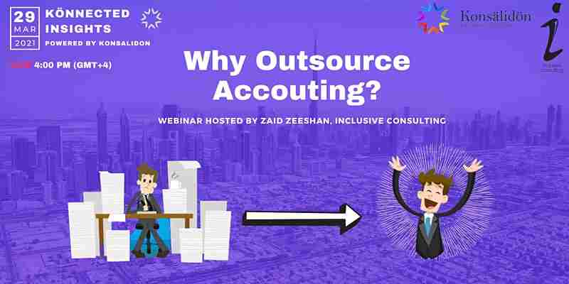 Why Outsource Accounting? in Dubai on 29 Mar