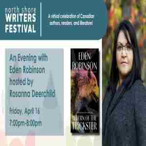 An Evening with Eden Robinson hosted by Rosanna Deerchild in British Columbia on 16 Apr
