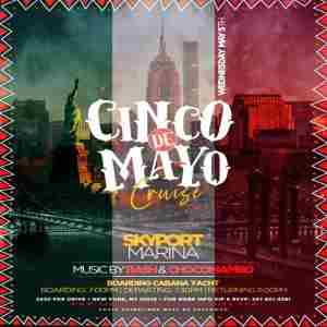 Cinco De Mayo Party Cruise at Cabana Yacht NYC in New York on 5 May