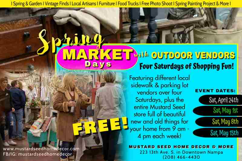 Mustard Seed Spring Market Days in Nampa on 24 Apr