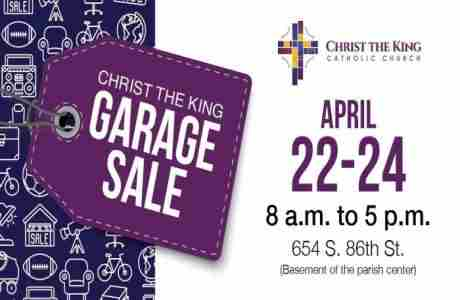 Christ the King Garage Sale in Omaha on 22 Apr