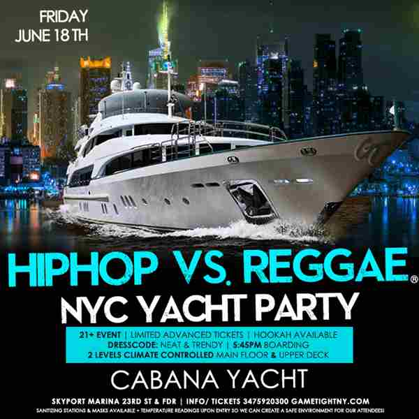 Summer Sunset Cruise NYC Hip Hop vs Reggae® Yacht Party Skyport Marina in New York on 18 Jun