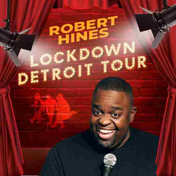 Robert Hines: Lockdown Detroit Tour Phoenix in Phoenix on 19 May