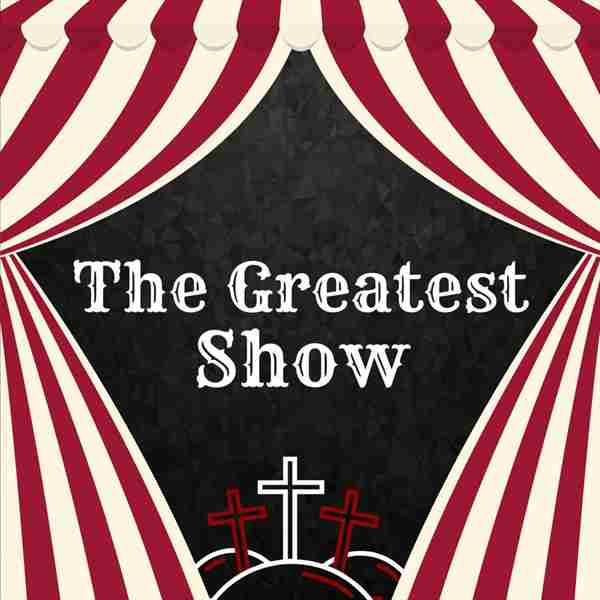 The Greatest Show - VBS in Columbus on 26 Jul