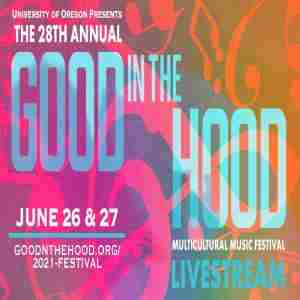 The 28th Annual GOOD in the HOOD Multicultural Music Festival in Oregon on 26 Jun