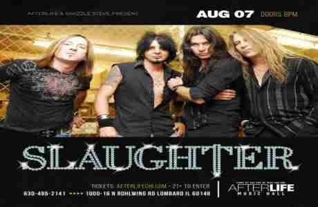 SLAUGHTER at Afterlife Music Hall in Lombard on 7 Aug